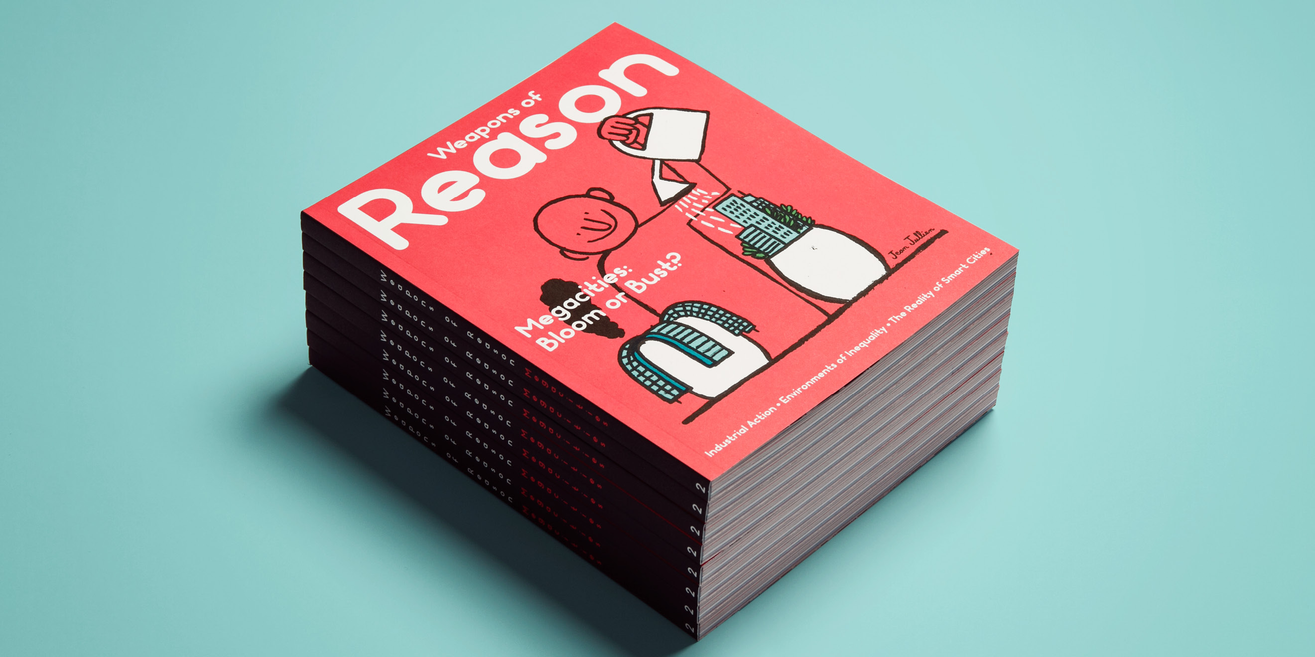 Weapons of Reason: Megacities - second issue of the self initiated magazine by Human After All