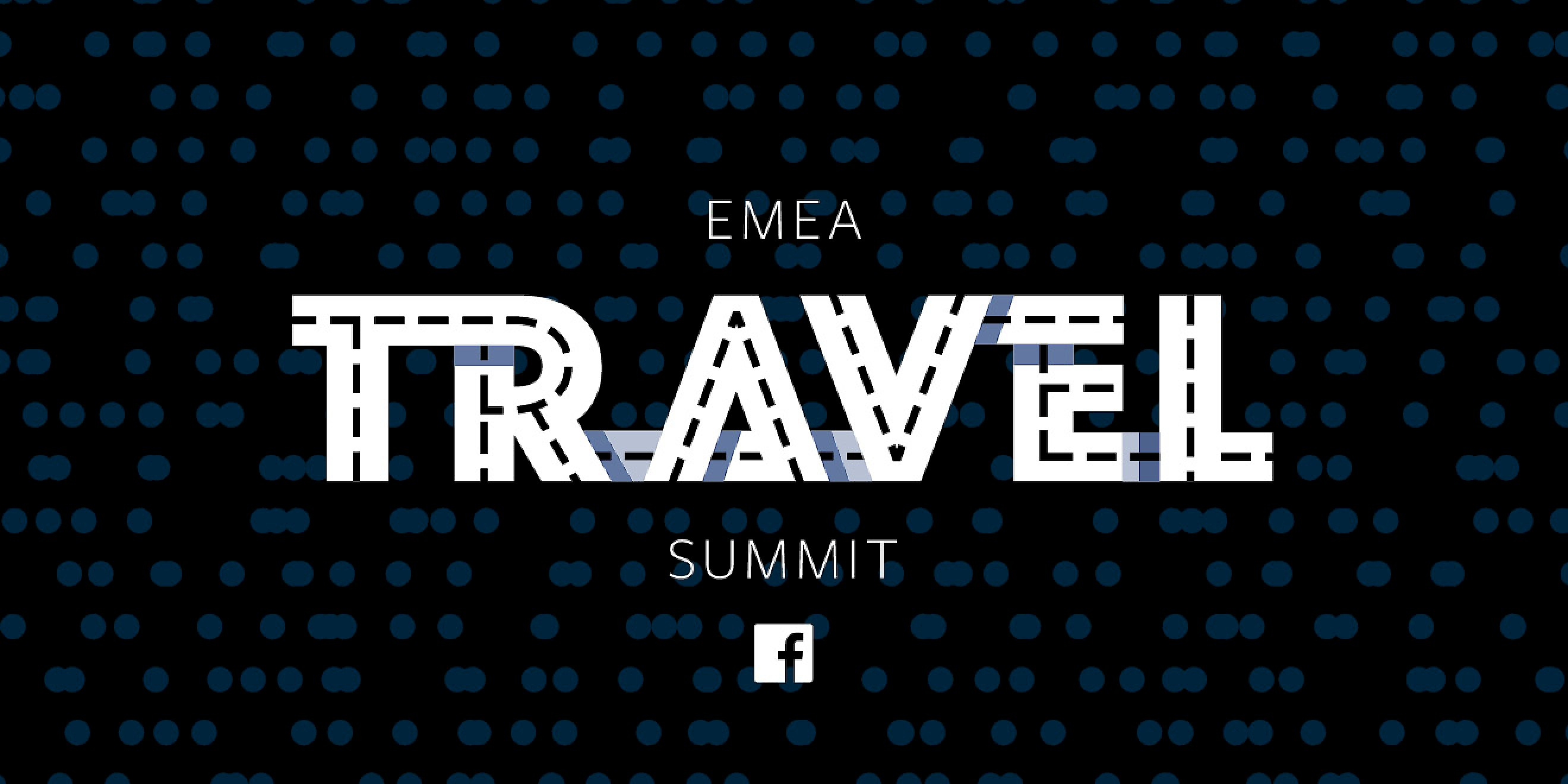 Facebook EMEA Travel Summit event branding by Human After All