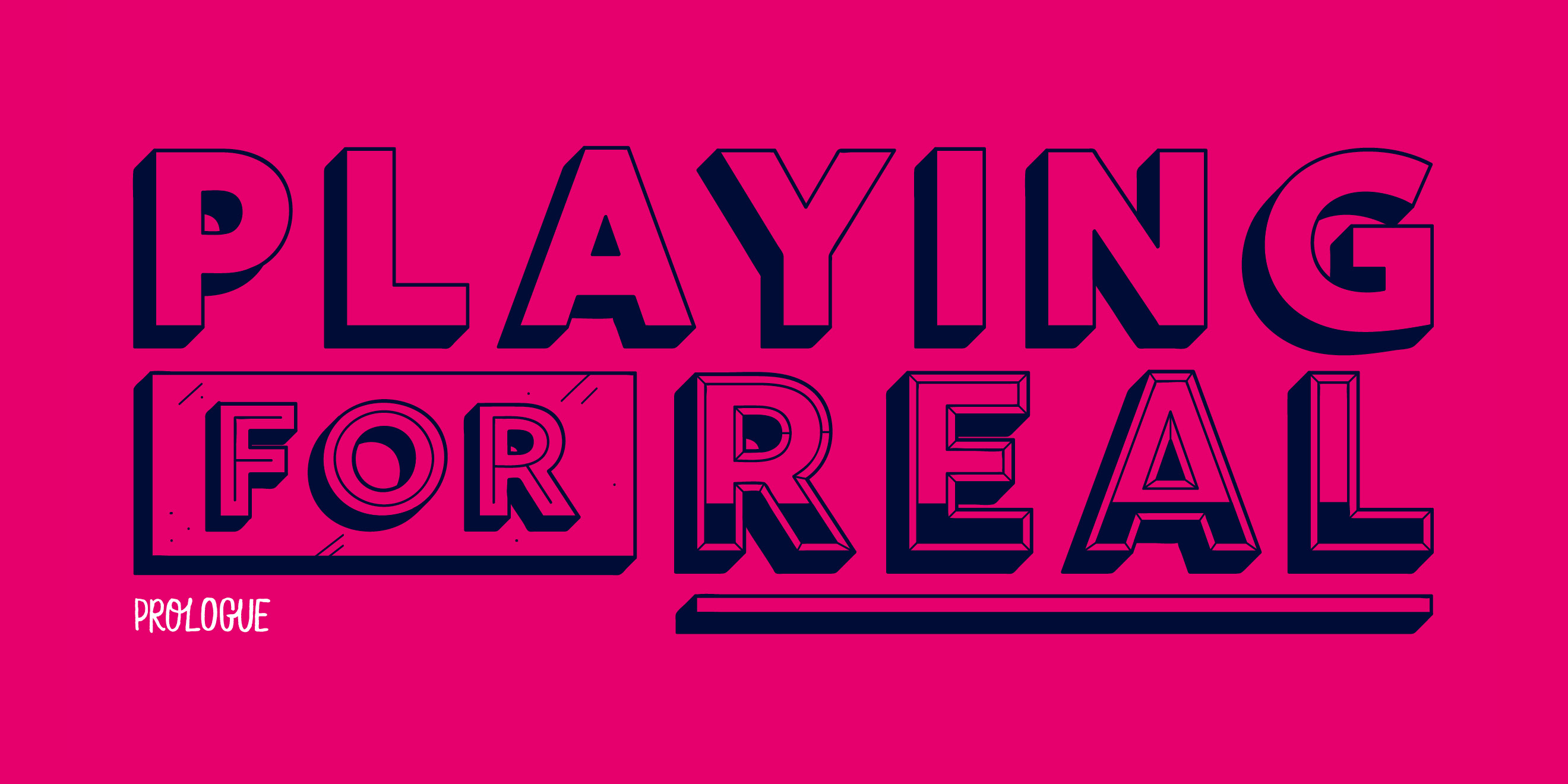 'Playing for Real' - title typography design for 'The Way To Design'