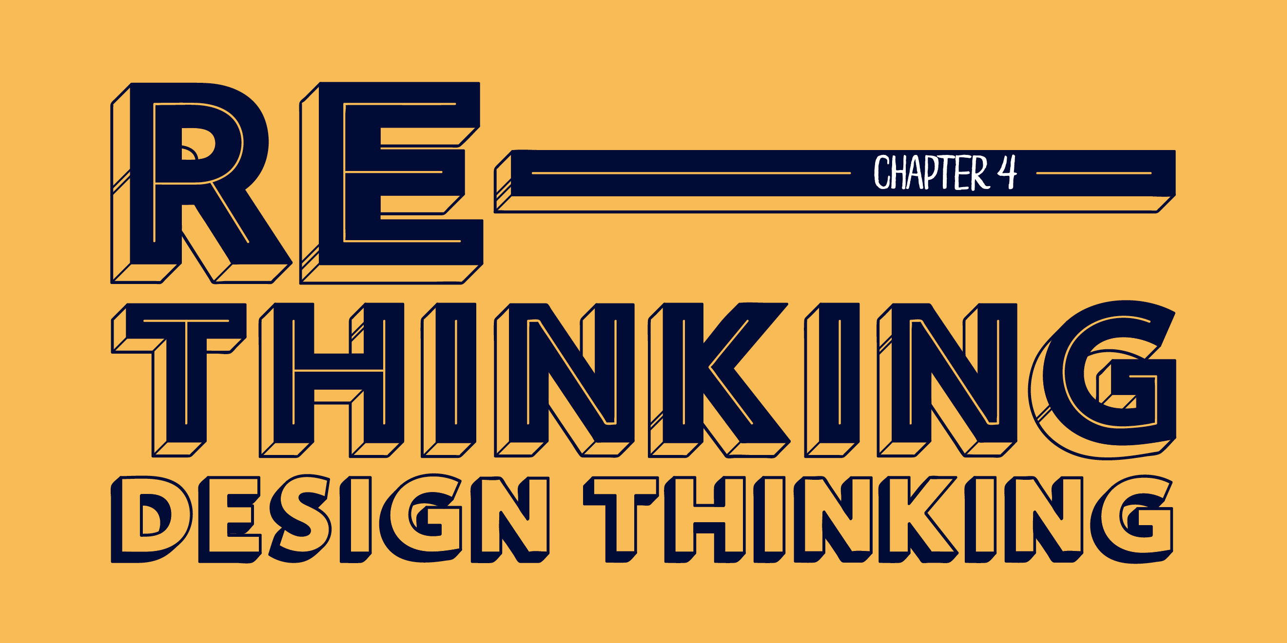 'Re-thinking Design Thinking' - title typography design for 'The Way To Design'