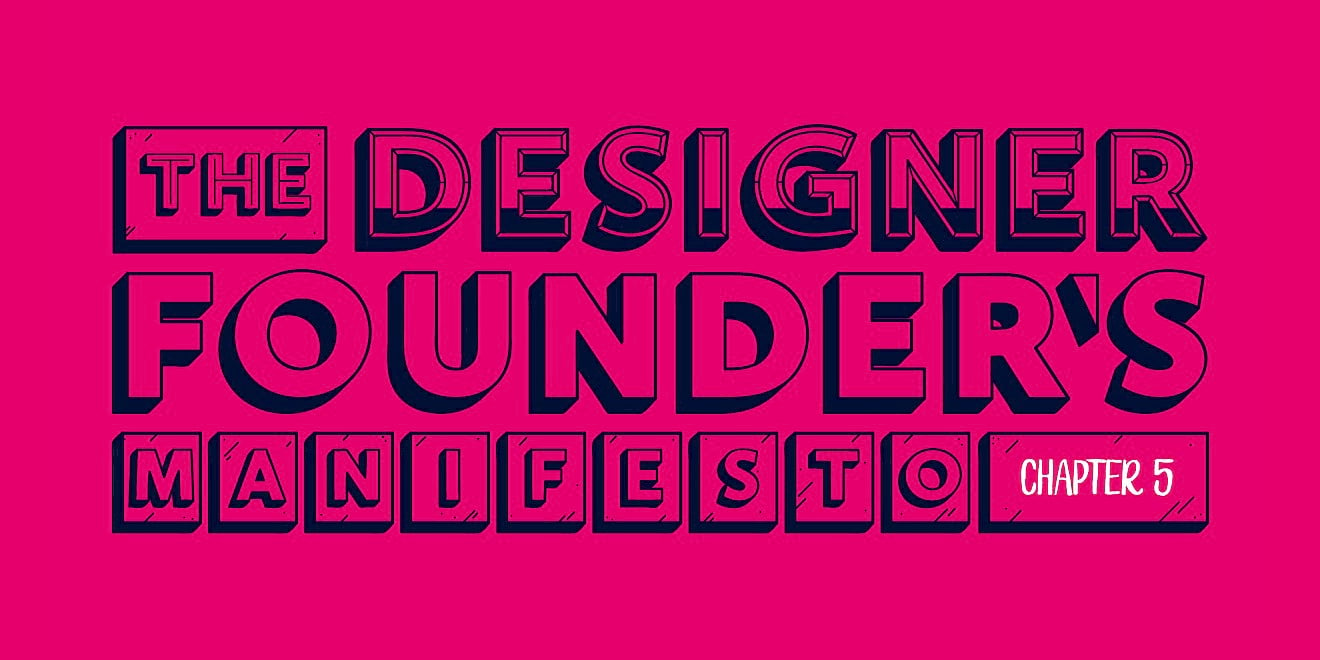 'The Designer Founder's Manifesto' - title typography design for 'The Way To Design'