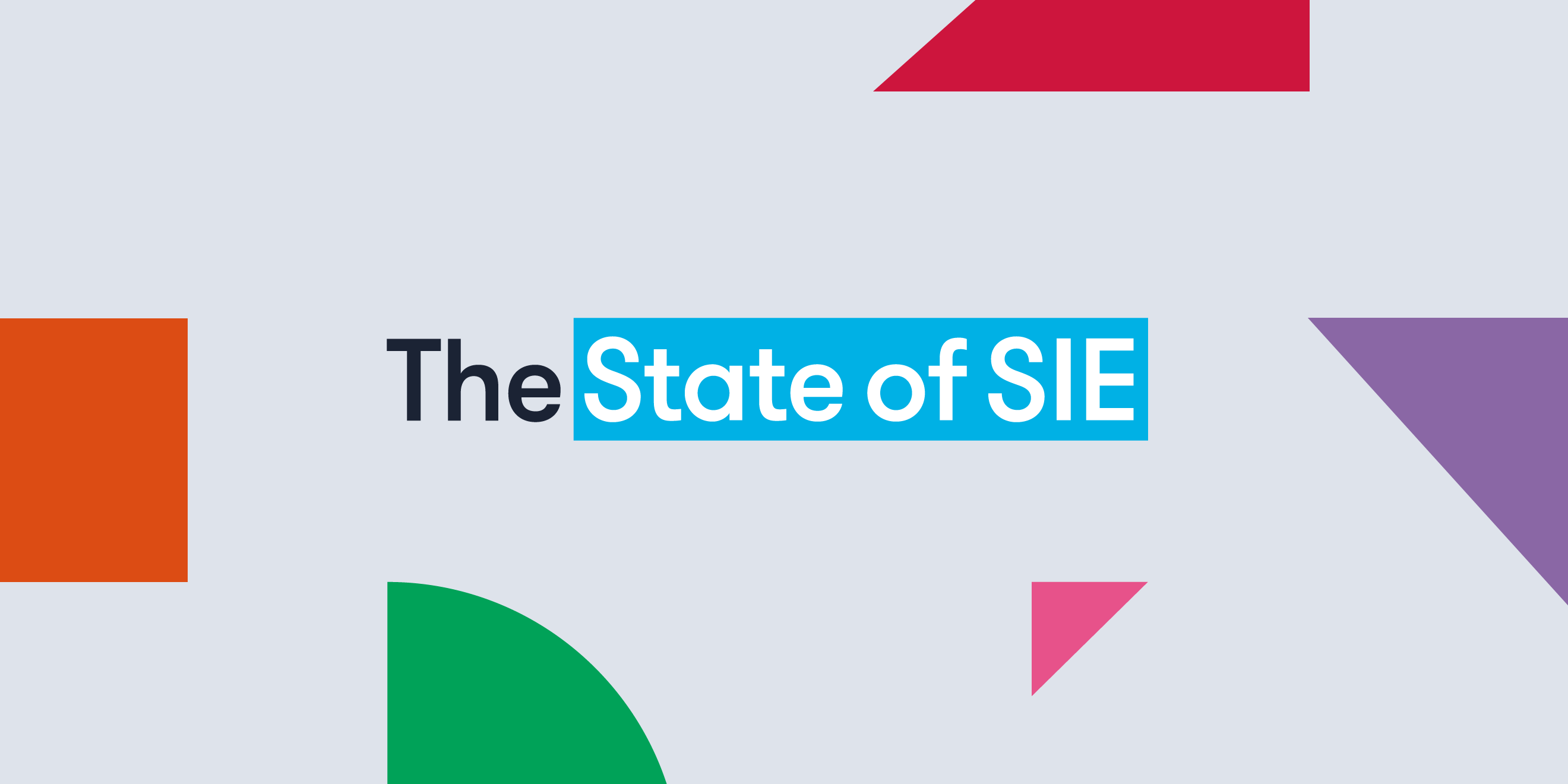 The State of SIE identity